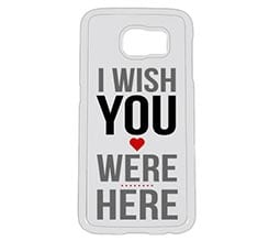 Cover Galaxy S6 I Wish You Were Here